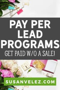 Affiliate marketing tips, best pay per lead affiliate programs to help you make money. Pay per lead affiliates get paid without having to make a sale. Start succeeding with affiliate marketing.